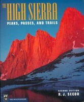The High Sierra; Peaks, Passes and Trails